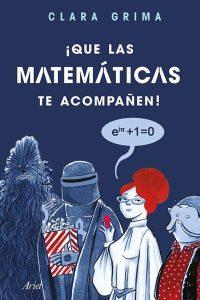 ¡Que las matemáticas te acompañen!