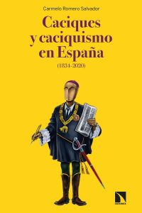 Caciques y caciquismo en España