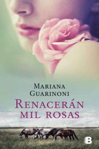Renacerán mil rosas